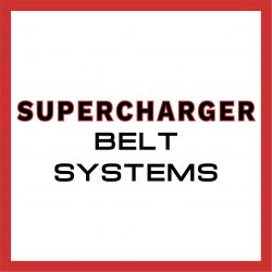 SUPERCHARGER BELT SYSTEMS