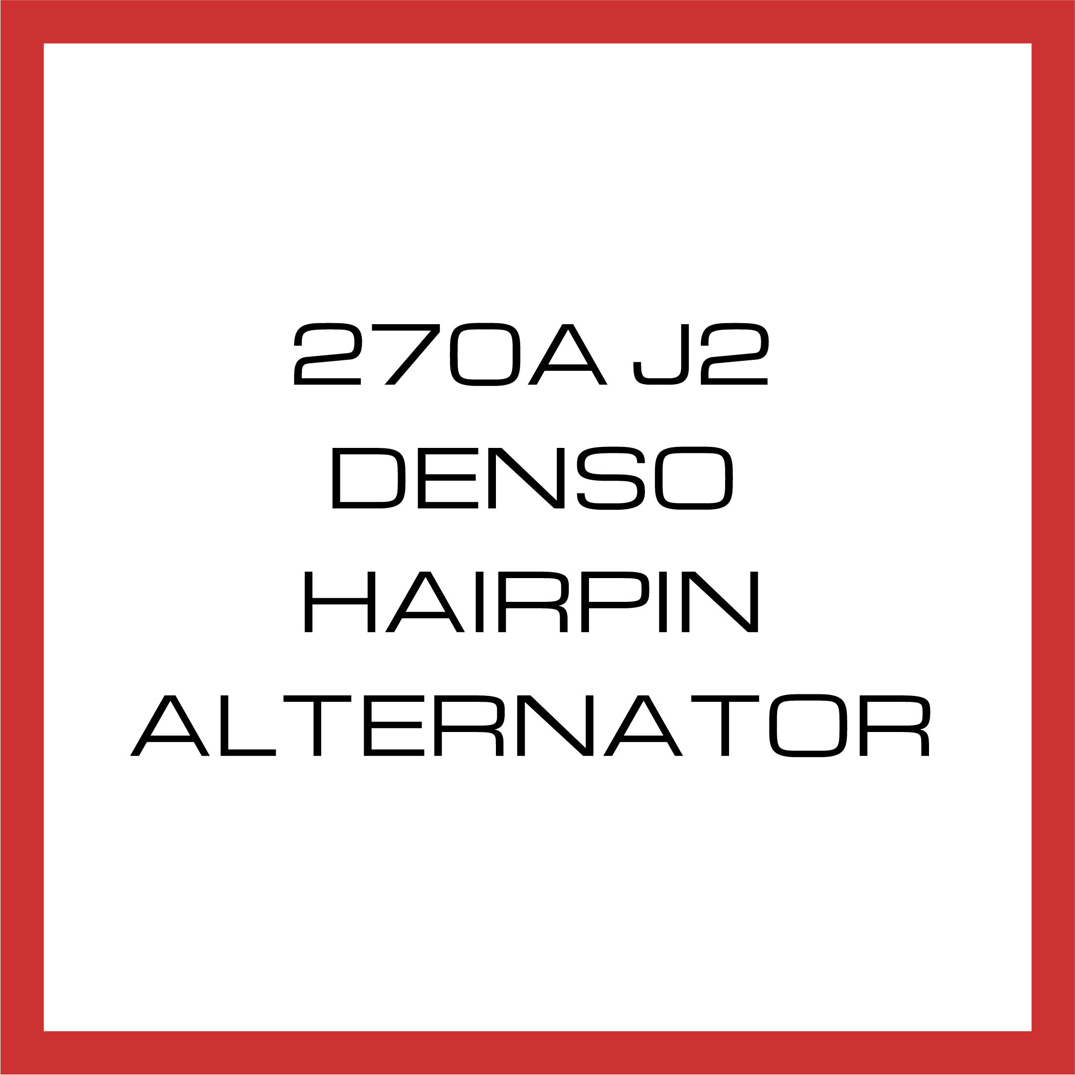270A J2 Denso Hairpin Alternator