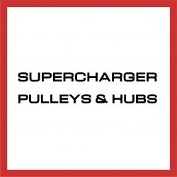 Supercharger Pulleys & Hubs